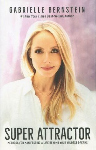 Gabrielle Bernstein - Super Attractor Book (Hardback)